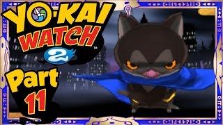 getlinkyoutube.com-Yo-Kai Watch 2 - Part 11 | Darknyan Quest! (Shinuchi Gameplay Walkthrough)