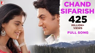 getlinkyoutube.com-Chand Sifarish - Full Song | Fanaa | Aamir Khan | Kajol | Shaan | Kailash Kher