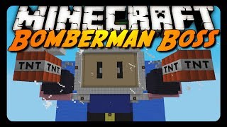 getlinkyoutube.com-Minecraft: EPIC BOMBERMAN BOSS FIGHT!