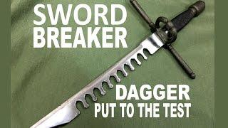 Swordbreaker Dagger - Testing a most unusual companion weapon