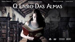 getlinkyoutube.com-O Livro Das Almas (FILME INTEIRO) (The Book Of Souls - 2007)