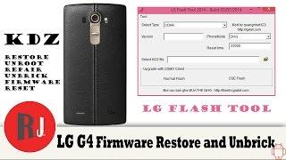 LG G4 KDZ Firmware Restore Unbrick and unroot tutorial