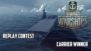 getlinkyoutube.com-World of Warships Replay Contest - Carrier Winner