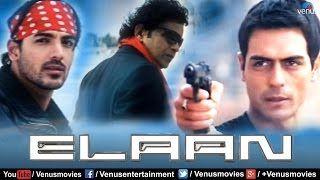 Elaan   Hindi Full Movie   John Abraham   Arjun Rampal   Ameesha Patel   Latest Bollywood Movies