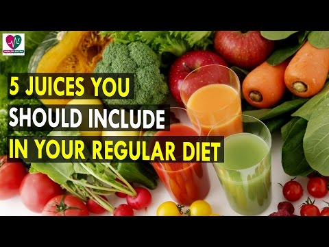 5 Juices You Should Include in Your Regular Diet || Health Sutra - Best Health Tips