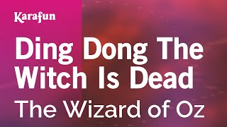 Karaoke Ding Dong The Witch Is Dead - The Wizard Of Oz *