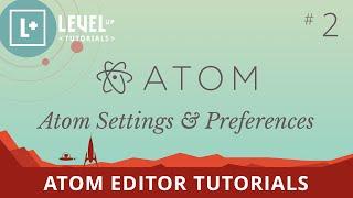 getlinkyoutube.com-Atom Editor Tutorials #2 - Atom Settings & Preferences