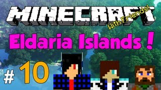 Minecraft: Eldaria Islands V3! Episode 10 - Stationary Lava hax [w/ Friends!]
