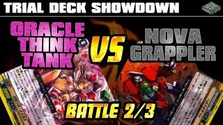 Trial Deck Face-off! - OTT vs Nova Grappler Game 2