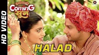 Halad Official Video | Premasathi Coming Suun | Sayali Pankaj | Adinath Kothare & Neha Pendse width=