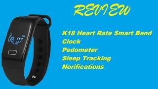K18 Heart Rate Smart Wristband Review