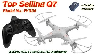 getlinkyoutube.com-Top Selling Q7 (FY326) 2.4GHz, 4Ch, 6 Axis Gyro, RC Quadcopter (RTF)