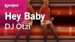Karaoke Hey Baby - DJ Ötzi *