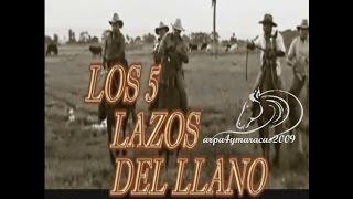 getlinkyoutube.com-LOS 5 LAZOS DEL LLANO COMPLETO