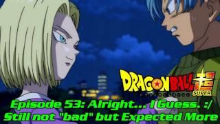 getlinkyoutube.com-Dragon Ball Super Episode 53 Review