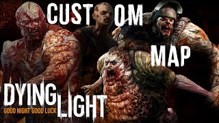 getlinkyoutube.com-THE DAY MY LOVE DIED! | Dying Light Custom Map ( Goon / Demolisher & Toad Training Grounds)