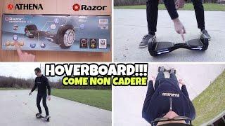 getlinkyoutube.com-PROVIAMO l'HOVERBOARD HOVERTRAX 2.0 Razor: Come NON Cadere