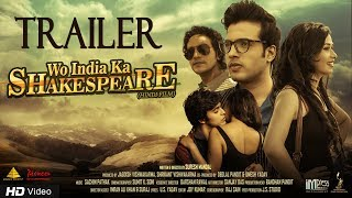 Wo India Ka Shakespeare | Official Trailer | Upcoming Bollywood Film | Releasing 12th Jan 2018