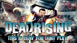 This is how you don't play Dead Rising Remastered (72 hour mode)