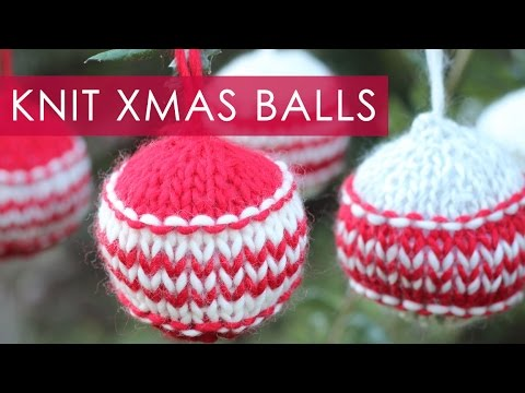 How to Knit Xmas Ball CHRISTMAS HOLIDAY ORNAMENTS   We Are Knitters