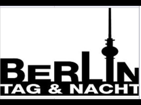 Berlin Tag & Nacht II