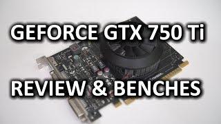 GeForce GTX 750 Ti NVIDIA & ASUS Designs