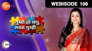 getlinkyoutube.com-Tumhi Ho Bandhu Sakha Tumhi - Episode 109  - October 06, 2015 - Webisode