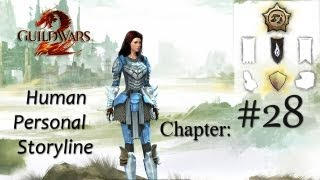 getlinkyoutube.com-Guild Wars 2 Human Personal Story - Part 28 Let's Play! - Commentary