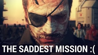 Metal Gear Solid V: The Phantom Pain - The Saddest Mission In MGS 5 [SPOILERS]