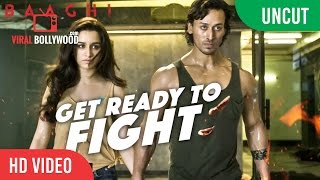 UNCUT - Get Ready To Fight Video Song Launch | BAAGHI | Tiger Shroff, Shraddha Kapoor | T-Series width=