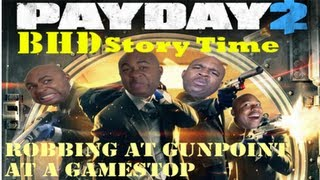 getlinkyoutube.com-★★ BHD Storytime #7 - Held Hostage In Armed Gamestop Robbery(w/ BlastphamousHD )
