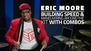 getlinkyoutube.com-Eric Moore - Building Speed & Maneuvering Around The Kit With Combos (FULL DRUMEO LESSON)