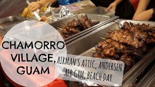 Chamorro Village, Guam// Andersen AFB room tour// Beach Day