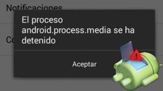 getlinkyoutube.com-Solucionar el error de android.process.media se ha detenido