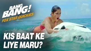 Fox Star Quickies : Bang Bang - Kis Baat Ke Liye Maru?