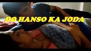 getlinkyoutube.com-DO HANSO KA JODA | Hindi Hot Short Movie 2015 | The Affairs of Lonely Hot Indian House Wife