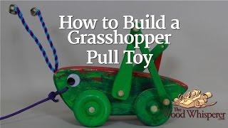 getlinkyoutube.com-226 - How to Build a Grasshopper Pull Toy