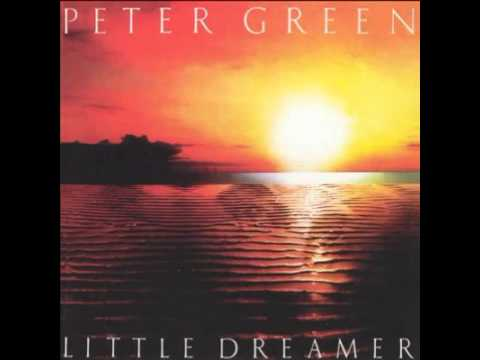 Little Dreamer de Peter Green Letra y Video