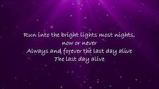 Last Day Alive - The Chainsmokers ft  Florida Georgia Line Lyrics