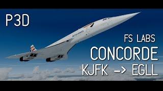 Prepar3D | FSLabs Concorde: JFK to Heathrow | Part 1
