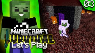 Minecraft PE Let's Play Ep. 3 - Never say Nether (MCPE 0.15.0 Survival)