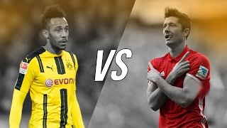 Pierre-Emerick Aubameyang vs Robert Lewandowski - Who is the Best? 2017 HD