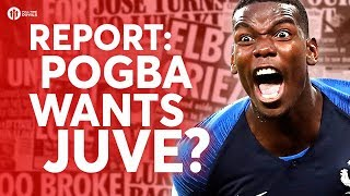 Pogba Wants Juve? Tomorrow's Manchester United Transfer News Today! #43