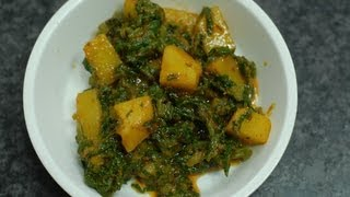 Oily Spinach Potatoes - Aloo Palak..