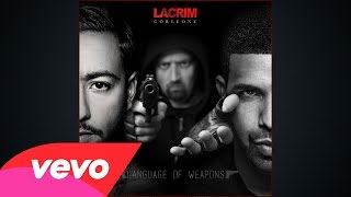 Lacrim - Language Of Weapons (ft. Drake)