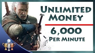 getlinkyoutube.com-The Witcher 3 Wild Hunt - Unlimited Money (6,000 Crowns Per Minute) Infinite Coin Exploit