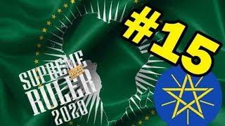 Supreme Ruler 2020 – Ethiopian Union - Part 15