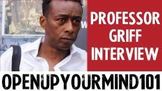 Professor Griff - Exposes False Christianity & Shares Secret On How to Be Conscious