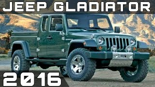 2016 JEEP GLADIATOR REVIEW