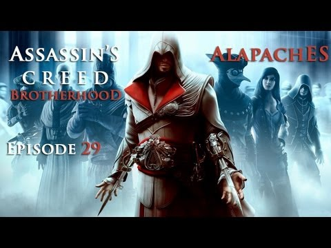 Assassins's Creed : Brotherhood | Episode 29 FINAL | Playthrough FR HD par MrGamingFrench